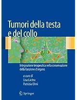Tumori della testa e del collo: Integrazione terapeutica nella conservazione della funzione d'organo