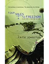 Four Miles to Freedom