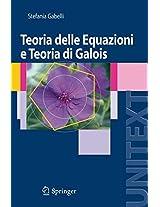 Teoria delle Equazioni e Teoria di Galois (UNITEXT)