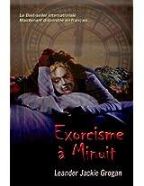 Exorcisme à Minuit (Tour mystérieuse de Dieu)