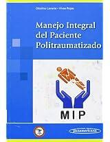 Manejo Integral Del Paciente Politraumatizado