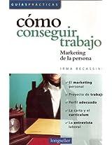 Como conseguir trabajo / How to find a job: Marketing de la persona / Personal Marketing