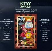 Stay Awake: Various Interpretations of Music from Vintage Disney Films