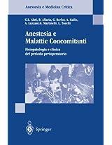Anestesia e Malattie Concomitanti: Fisiopatologia e clinica de periodo perioperatorio (Anestesia e Medicina Critica)
