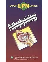 LPN Expert Guides: Pathophysiology (Lippincott Expert Guide)
