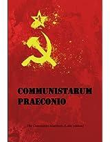 Communistarum Praeconio: The Communist Manifesto