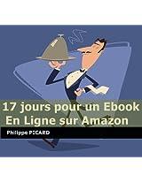 17 jours pour un ebook en ligne sur Amazon (French Edition)
