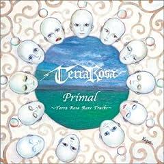 Primal~Terra Rosa Rare Tracks~