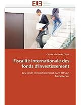 Fiscalite Internationale Des Fonds D''Investissement (Omn.Univ.Europ.)