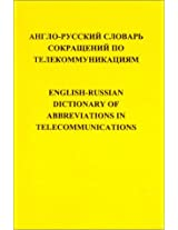 English-Russian Dictionary of Abbreviations in Telecommunications