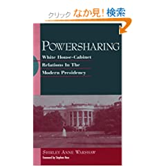 Powersharing: White House-Cabinet Relations in the Modern Presidency (Suny Series on the Presidency : Contemporary Issues)