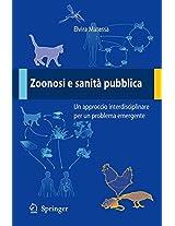 Zoonosi e sanità pubblica: Un approccio interdisciplinare per un problema emergente