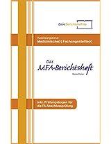 Das komplette MFA BERICHTSHEFT für Medizinische Fachangestellte: inkl. Prüfungsfragebogen für die Fachkunde Abschlussprüfung (Berichtshefte 2) (German Edition)