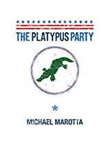 The Platypus Party