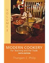 Modern Cookery: For Teaching and the Trade Volume 1