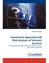 Investment Appraisal and Risk Analysis of Internet Services
