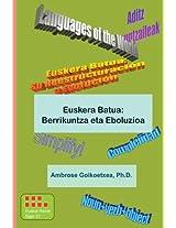 Euskera Batua: Berrikuntza eta Eboluzioa