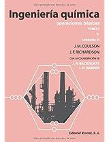 Ingeniería Química. Operaciones Básicas. Tomo II. Vol. 1: Volume 1