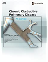 Chronic Obstructive Pulmonary Disease: An Overview (Respiratory Diseases)