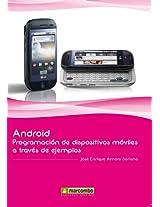 ANDROID: PROGRAMACIÓN DE DISPOSITIVOS MÓVILES A TRAVÉS DE EJEMPLOS (Spanish Edition)