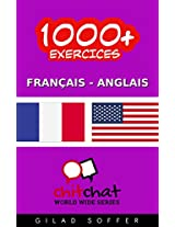 1000+ Exercices Français - Anglais (ChitChat WorldWide) (French Edition)