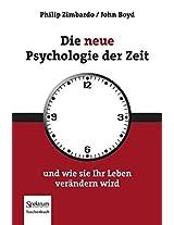 Die neue Psychologie der Zeit: und wie sie Ihr Leben verändern wird