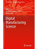 Fundamentals of Digital Manufacturing Science (Springer Series in Advanced Manufacturing)