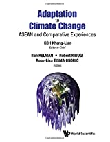 Adaptation to Climate Change: Asean and Comparative Experiences