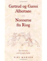 Gertrud Og Gunni Alberts N Og Nonnerne Fra Ring
