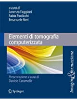 Elementi di tomografia computerizzata (Imaging & Formazione)