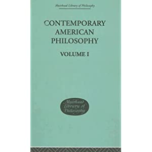 【クリックで詳細表示】Contemporary American Philosophy: Personal Statements Volume I (Muirhead Library of Philosophy): Adams George P and Montague Wm Pepperell: 洋書