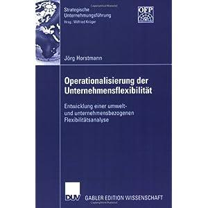 【クリックで詳細表示】Operationalisierung der Unternehmensflexibilitaet: Entwicklung einer umwelt- und unternehmensbezogenen Flexibilitaetsanalyse (Strategische Unternehmungsfuehrung) [ペーパーバック]