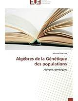 Algèbres de la Génétique des populations: Algèbres génétiques