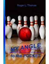 My Angle to the Pocket
