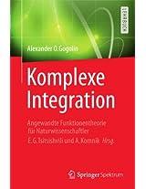 Komplexe Integration: Angewandte Funktionentheorie für Naturwissenschaftler, Hrg. E. G. Tsitsishvili & A. Komnik