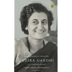 Indira Gandhi: A Pictorial Biography