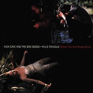 Where The Wild Roses Grow [Single]