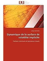 Dynamique de La Surface de Volatilite Implicite (Omn.Univ.Europ.)