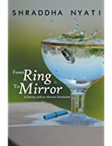 From Ring to Mirror: A Journey with an Abstract Destination