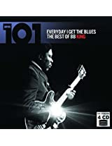 101 Everyday I Have The Blues: The Best of B. B. King