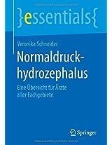 Normaldruckhydrozephalus: Eine Übersicht für Ärzte aller Fachgebiete (essentials)