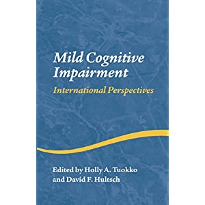 【クリックで詳細表示】Mild Cognitive Impairment: International Perspectives (Studies on Neuropsychology, Neurology and Cognition)