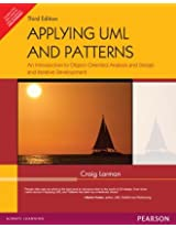 Applying UML and Patterns: An Introduction to Object-Oriented Analysis and Design and Iterative Development (Old Edition)