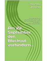 Am 22. September den Blackout verhindern...
