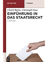 Einfuhrung in Das Staatsrecht (De Gruyter Lehrbuch)