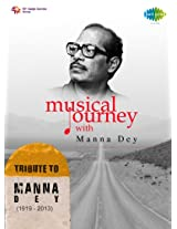 Musical Journey with Manna Dey