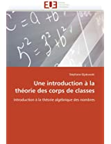 Une Introduction a la Theorie Des Corps de Classes (Omn.Univ.Europ.)
