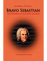 Bravo Sebastian
