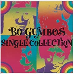 BO GUMBOS SINGLE COLLECTION