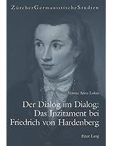 Der Dialog Im Dialog: Das Inzitament Bei Friedrich Von Hardenberg (Zuercher Germanistische Studien)